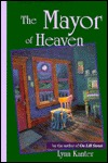 The Mayor of Heaven